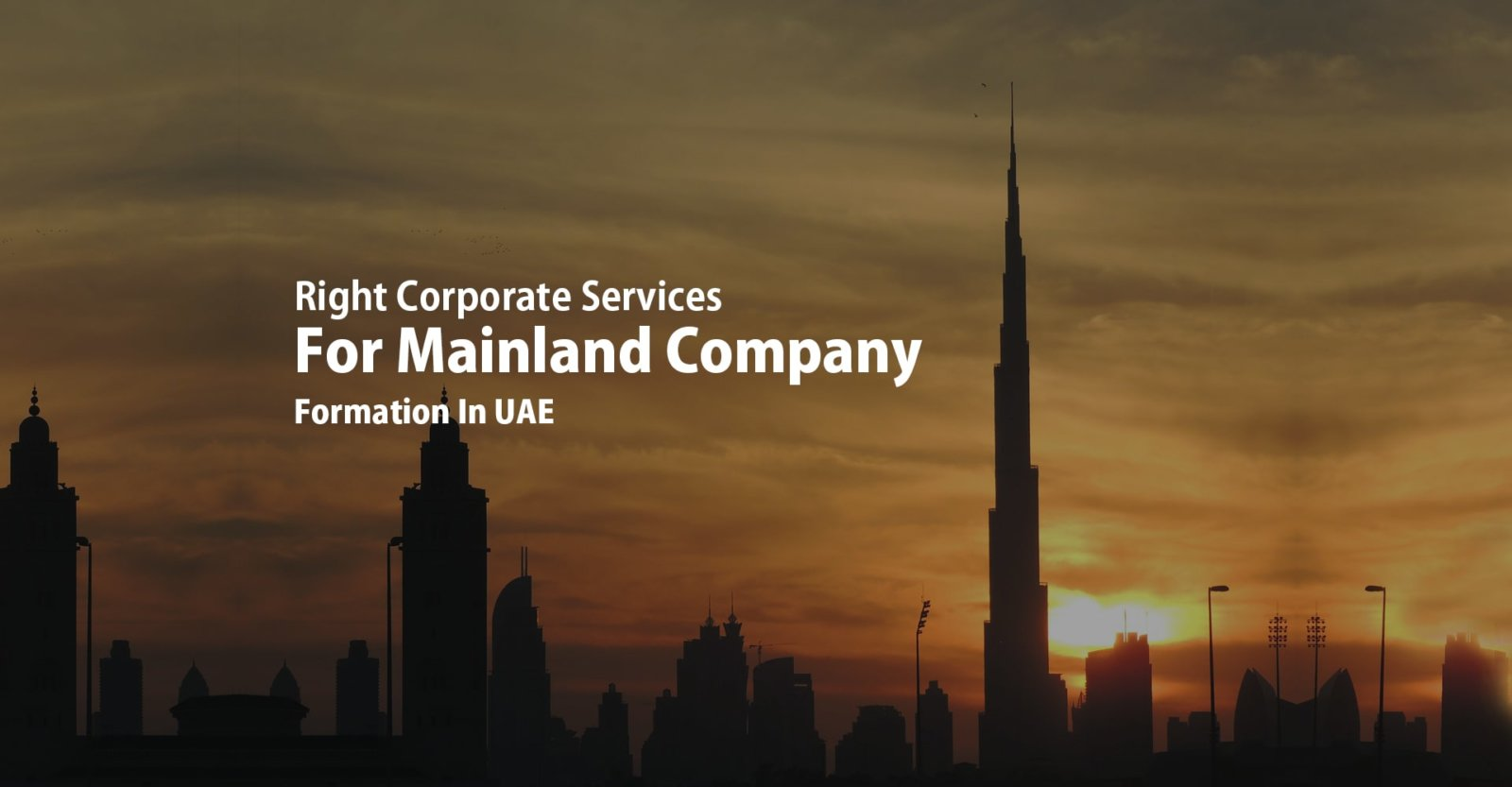 Right Corporate Services Mainland company Formation in UAE