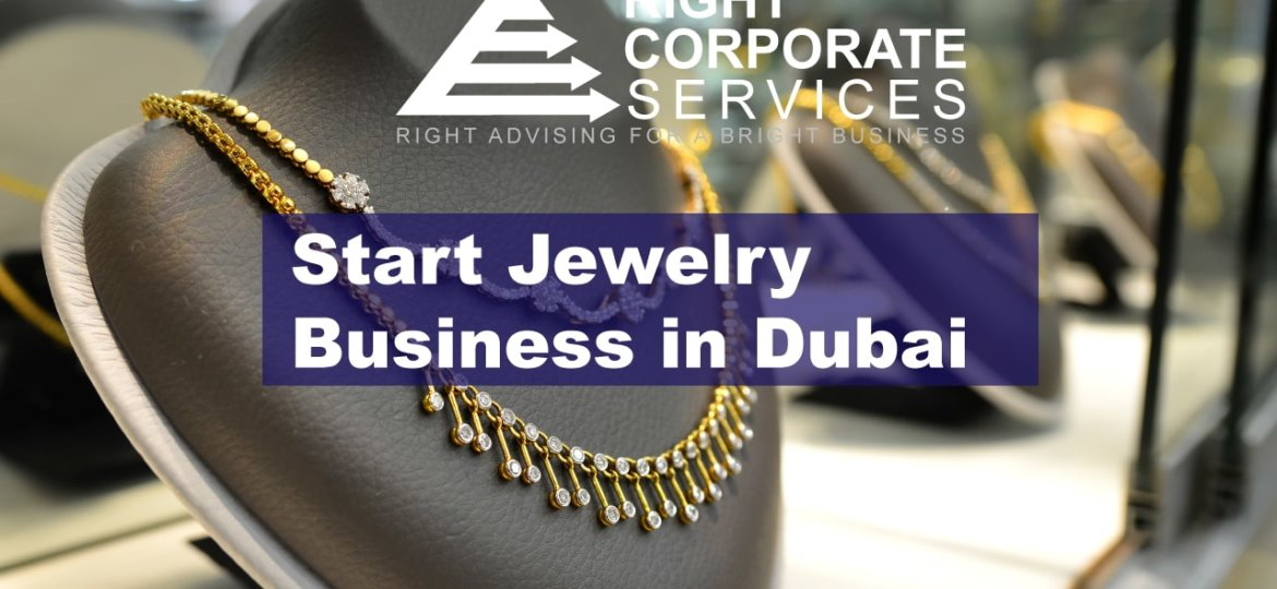 How to start Jewelry Business Dubai